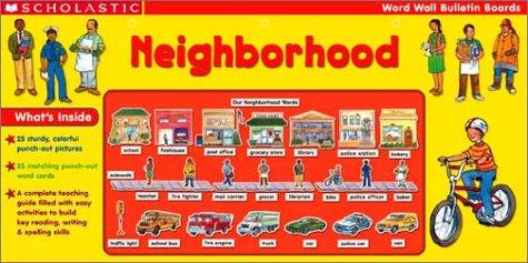 Neighborhood: Neighborhood Prepack (Scholastic Word Wall Bulletin Boards)