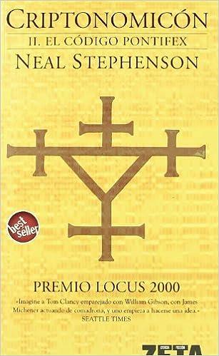 El código Pontifex (Criptonomicón 2) (B DE BOLSILLO): Amazon.es: Neal Stephenson: Libros