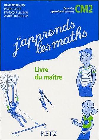En ligne téléchargement J'apprends les maths CM2 : Livre du maître pdf