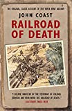Railroad of Death: The Original, Classic Account of the 'River Kwai' Railway