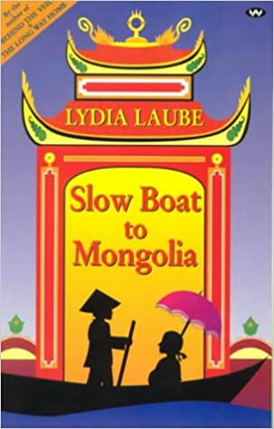 Book Slow Boat to Mongolia