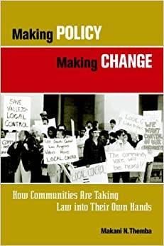 Book Making Policy Making Change: How Communities Are Taking Law into Their Own Hands (Kim Klein′s Fundraising Series)
