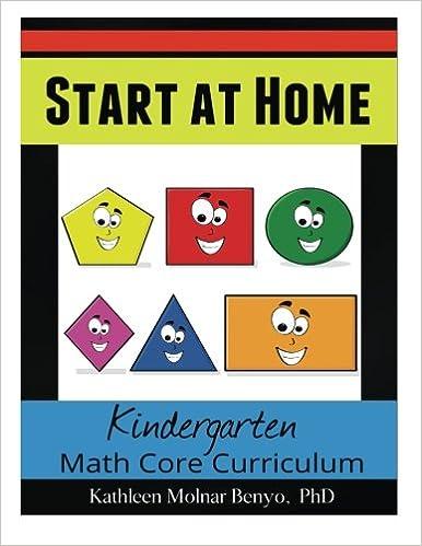 Start at Home. Kindergarten Math Core Curriculum (Volume 1): Dr ...