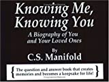 Knowing Me, Knowing You, C. S. Manifold, 0974836702