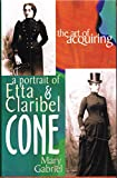 The Art of Acquiring: A Portrait of Etta & Claribel Cone