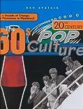 20th Century Pop Culture, Dan Epstein, 0791060861
