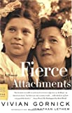 Fierce Attachments, Vivian Gornick, 0374529965