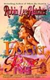 Forever, Rose, Robin Lee Hatcher, 0843946296