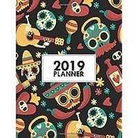 "2019 Planner: 8.5""x11"" Dia de los Muertos Weekly 2019 Planner Yearly Agenda (1 January - 31 December 2019 )"