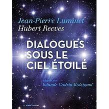 Dialogues sous les étoiles