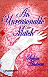 img - for An Unreasonable Match (The Steepwood Scandal, Book 7) (Harlequin Historical Series #105) book / textbook / text book