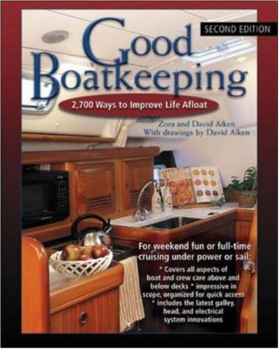 Download Good Boatkeeping: 2,700 Ways to Improve Life Afloat pdf epub