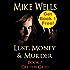 Lust, Money & Murder - Book 7, Off the Grid (Free Book 1)