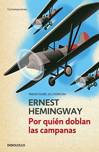 (Por quién doblan las campanas / For Whom the Bell Tolls (Spanish Edition))