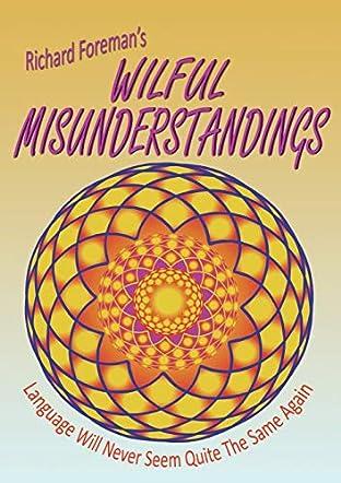 Wilful Misunderstandings
