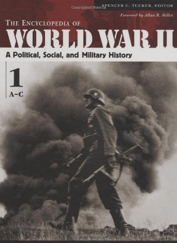 The Encyclopedia of World War II: A Political, Social, and Military History (5 Volume Set) (Best Gun In Modern Warfare 2)