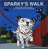 Sparky's Walk, Rick Arruzza, 0974450901