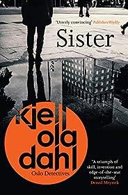 Sister (Oslo Detective Series Book 8)