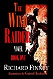 The Wind Raider - Book One, Richard Finney, 193845717X