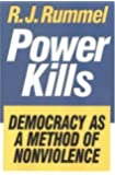 Power Kills: Democracy as a Method of Nonviolence