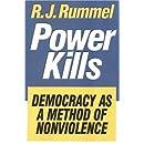 Power Kills: Democracy as a Method of Nonviolence