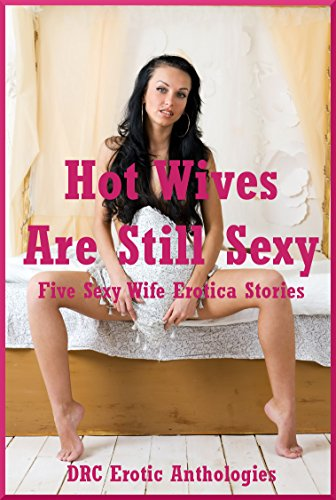 Hot and sexy wives