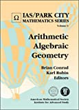 img - for Arithmetic Algebraic Geometry (IAS/Park City Mathematic) book / textbook / text book
