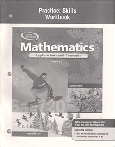 Mathematics: Applications and Concepts, Course 2, Practice Skills ...