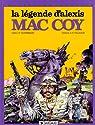 Mac Coy, tome 1 : La Légende d'Alexis Mac Coy par Hernández Palacios