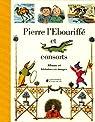 Pierre l'Ebouriffé et consorts par Hoffmann