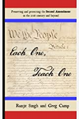 Each One, Teach One: Preserving and protecting the Second Amendment in the 21st century and beyond Paperback