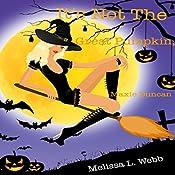 It's Not the Great Pumpkin, Maxie Duncan: Maxie Duncan, Book 1.5 | Melissa L. Webb