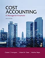 Cost Accounting: A Managerial Emphasis, 14th Edition Front Cover