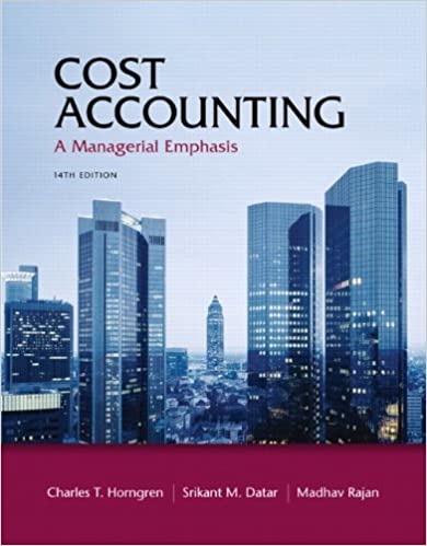 Cost accounting a managerial emphasis 14th edition charles t cost accounting a managerial emphasis 14th edition 14th edition fandeluxe Image collections