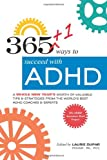 365+1 Ways to Succeed with ADHD, Laurie D. Dupar, Laurie Moore Skillings, 0615675247