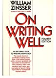 On Writing Well, Zinsser, William K., 0060968311