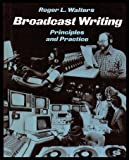 Broadcast Writing, Roger L. Walters, 0394330897