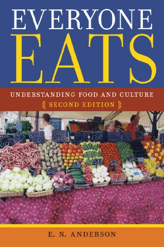 Everyone Eats Understanding Food And Culture