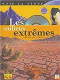 """Afficher """"Les milieux extrêmes"""""""