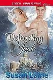 Defrosting Jack (Siren Publishing Classic ManLove)
