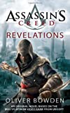 Assassin's Creed: Revelations by Oliver Bowden (2011-11-29)
