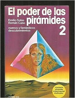 El poder de las pirámides 2 (Nueva fontana) (Spanish Edition)