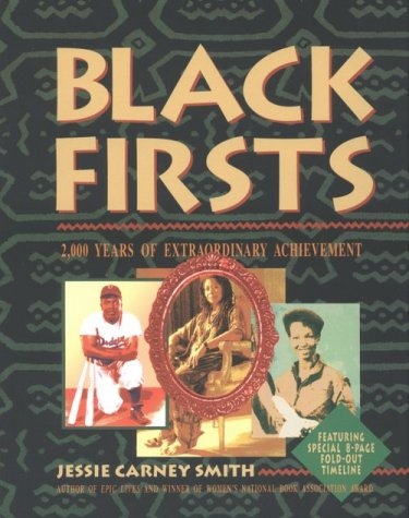 Books : Black Firsts: 2,000 Years of Extraordinary Achievement