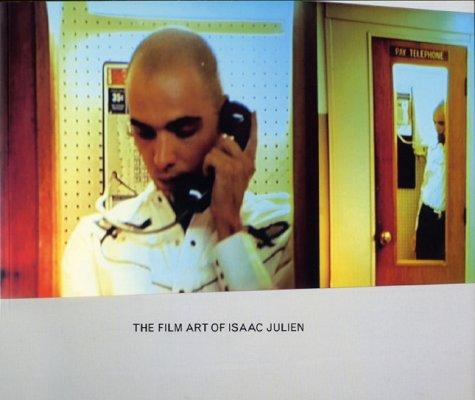 The Film Art Of Isaac Julien