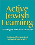 img - for Active Jewish Learning: 57 Strategies to Enliven Your Class book / textbook / text book