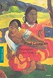 Paul Gauguin: Images from the South Seas (Pegasus Paperbacks)