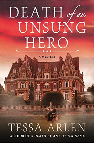 Death of an Unsung Hero: A Lady Montfort Mystery (Lady Montfort Mystery Series Book 4)