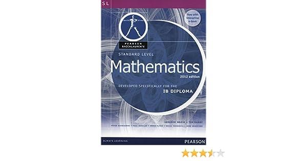 Amazon pearson bacc sl maths 2e bundle 2nd edition pearson amazon pearson bacc sl maths 2e bundle 2nd edition pearson baccalaureate 9780435074975 ibrahim wazir tim garry books fandeluxe Images