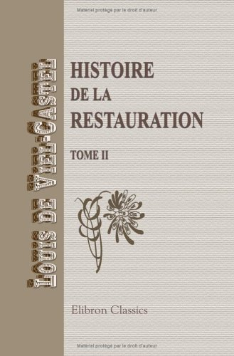 Download Histoire de la Restauration: Tome 2 (French Edition) pdf epub