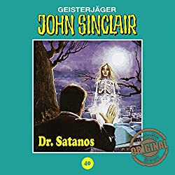 Dr. Satanos (John Sinclair - Tonstudio Braun Klassiker 40)